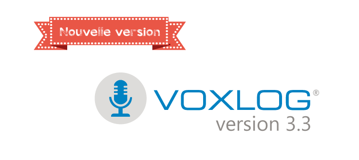 Nouvelle version: Voxlog 3.3