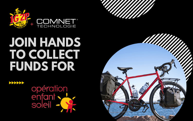 1G2P and Comnet Technologie join hands to collect funds for Opération Enfant Soleil